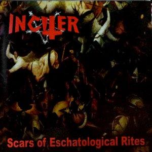 Inciter – Scars Of Eschatological Rites CD