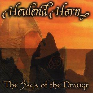 Heulend Horn – The Saga of the Draugr CD