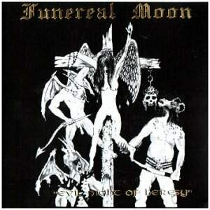 Funereal Moon – Evil Night of Heresy CD