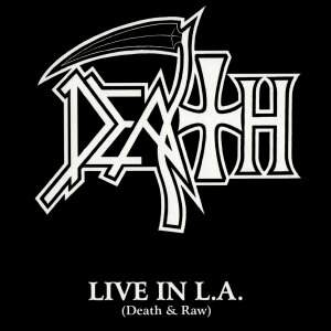 Death – Live in L.A. (Death & Raw) CD