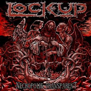 Lock Up – Necropolis Transparent  CD