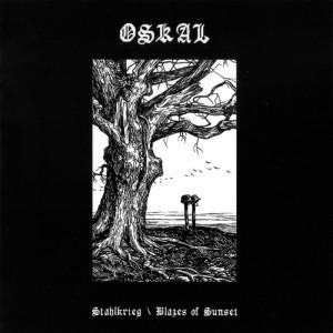 Oskal – Stahlkrieg / Blazes Of Sunset CD