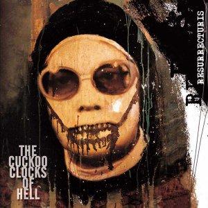 Resurrecturis – The Cuckoo Clocks Of Hell CD