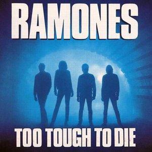 Ramones – Too Tough To Die CD