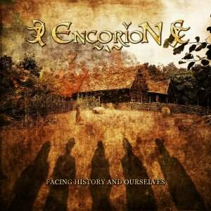 Encorion – Facing History And Ourselves CD