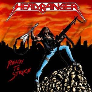 Headbanger – Ready to Strike CD