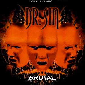Dr. Sin – Brutal CD
