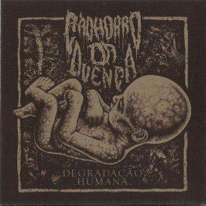 Cachorro Da Duença – Degradação Humana CD