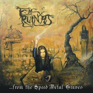 Em Ruínas – …From the Speed Metal Graves CD