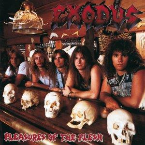Exodus – Pleasures Of The Flesh CD