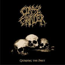 Corpse Grinder – Grinding the Past CD