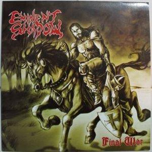Eminent Shadow – Final War LP