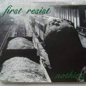 First Resist – Nothing CD
