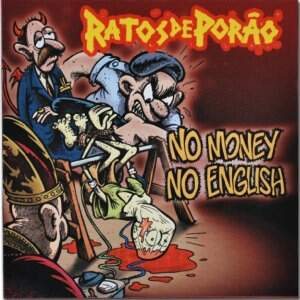Ratos de Porão – No Money, No English LP