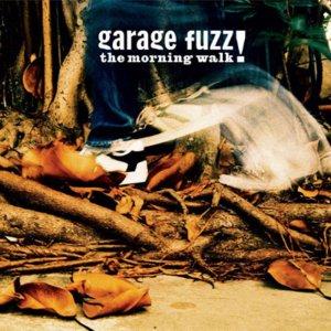Garage Fuzz – The Morning Walk CD