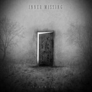 Inner Missing – The Age Of Silence CD