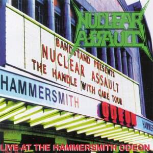 Nuclear Assault – Live At The Hammersmith Odeon CD