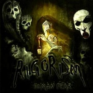 Rigorism – Human Fear CD