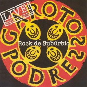 Garotos Podres – Rock de Subúrbio LIVE! CD