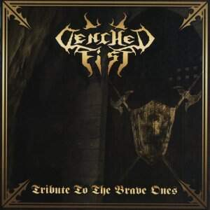 Clenched Fist – Tribute to the Brave OnesCD