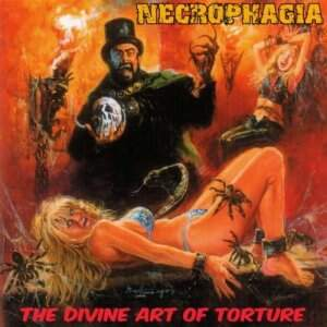 Necrophagia – The Divine Art Of Torture CD
