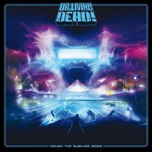Dr. Living Dead! – Crush The Sublime Gods CD