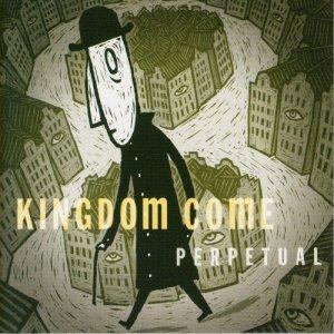 Kingdom Come – Perpetual CD