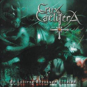 Crux Caelifera – Ad Lucifer Aeternam Gloriam CD