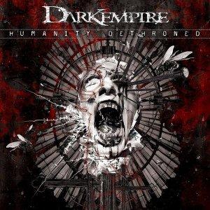 Dark Empire – Humanity Dethroned CD