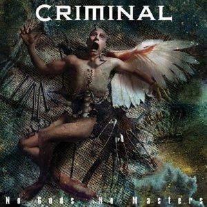 Criminal – No Gods No Masters CD