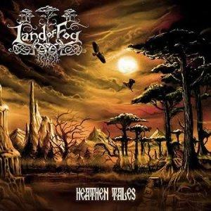 Land Of Fog – Heathen Tales CD