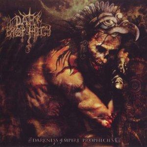 Dark Prophecy – Darkness Empire Prophecy CD