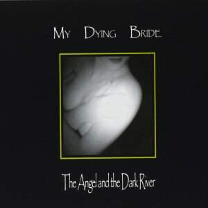 My Dying Bride – The Angel And The Dark River CD