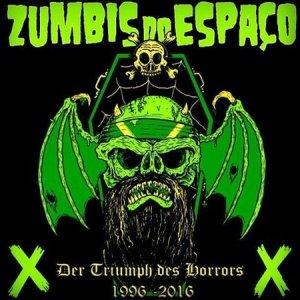 Zumbis Do Espaço –  Der Triumph Des Horrors 1996 / 2016 CD