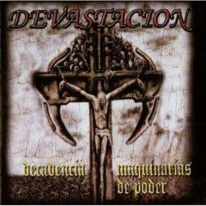 Devastacion – Decadencia / Maquinarias De Poder CD