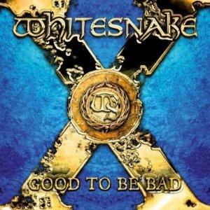 Whitesnake – Good To Be Bad CD
