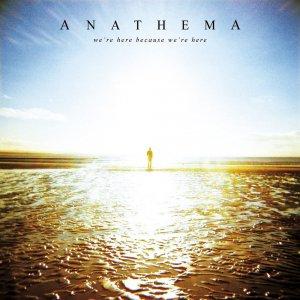 Anathema – We're Here Because We're Here CD