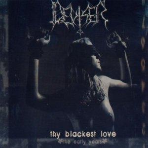 Deviser – Thy Blackest Love (The Early Years) CD