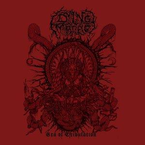 Dying Embrace – Era Of Tribulation CD
