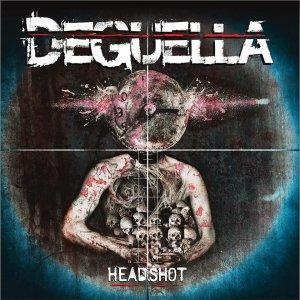 Deguella – HeadshotCD
