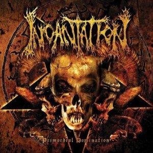 Incantation – Primordial Domination CD