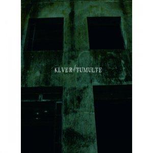 Klver / Tumulte – Split CD