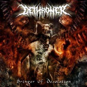 Dethroner – Bringer Of Desolation CD