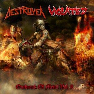 Destroyer / Violated – Outrbreak Of Metal Vol. II CD