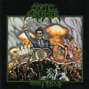 Cryptic Slaughter – Money Talks CD