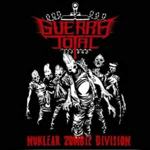 Guerra Total – Nuklear Zombie Division CD