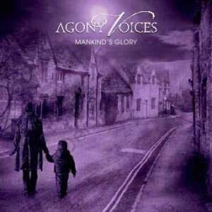 Agony Voices – Mankinds Glory CD