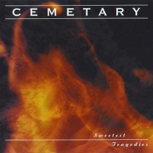 Cemetary – Sweetest Tragedies CD