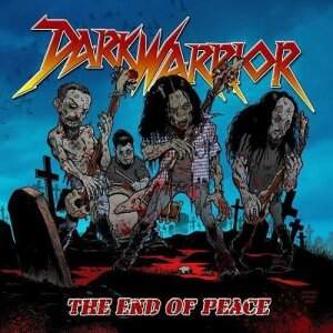 Dark Warrior – The End Of Peace CD