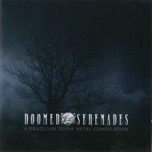 Doomed Serenades – A Brazilian Doom Metal Compilation CD